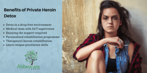 Benefits of Private Heroin Detox